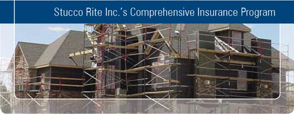 Stucco Rite Inc's Comprehensive Insurance Program